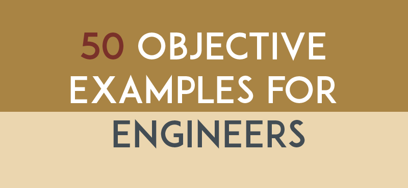Resume Objective Examples for Engineers