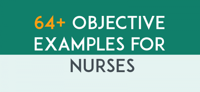 64 Resume Objective Examples for Nurses