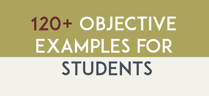 Objective Examples for Student Resume